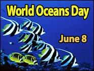 Celebrating World Oceans Day 2015, June 8th!